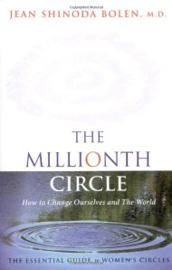 Jean Shinoda Bolen, The millionth circle Conari Press, 2003