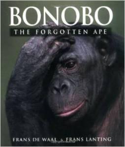 Frans de Waal & Frans Lanting, Bonobo, the forgotten ape