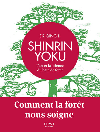 """Page de garde du livre """"Shinrin youku"""" du Dr. Quing Li"""